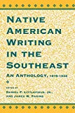 img - for Native American Writing in the Southeast: An Anthology, 1875-1935 book / textbook / text book