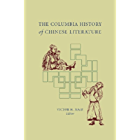 The Columbia History of Chinese Literature (English Edition)