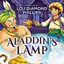 Aladdin's Lamp: The Classics Read by Celebrities Audiobook by  Dove Audio Narrated by Lou Diamond Phillips