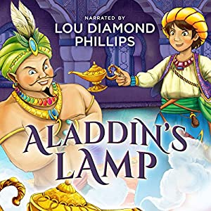 Aladdin's Lamp: The Classics Read by Celebrities Audiobook