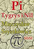 pi tygrys i nil polish edition in polish pi digits book 1