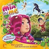 Die Legende vom Schwarzen Einhorn (Mia and Me - Neue Abenteuer 4) | Sibylle Gassner