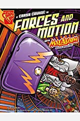 A Crash Course in Forces and Motion with Max Axiom, Super Scientist (Graphic Science) Paperback