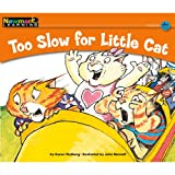 Too Slow for Little Cat, Karen Walberg, 1607190060