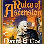 Rules of Ascension: Winds of the Forelands, Book 1 | David B. Coe