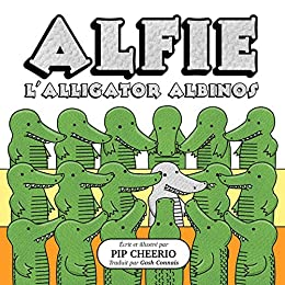 Alfie, L'Alligator Albinos (French Edition)
