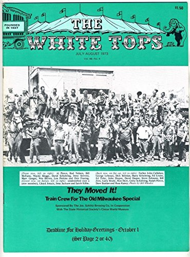 The White Tops Circus Fans Association July 1973 Train Crew Milwaukee Special from Generic