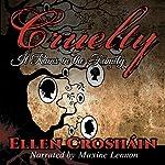 Cruelty | Ellen Crosháin