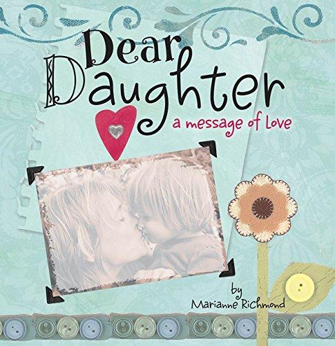 Dear Daughter: A Message of Love (Marianne Richmond) (Richmond Online-shop)