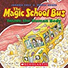 The Magic School Bus Inside the Human Body Audiobook by Joanna Cole Narrated by Cassandra Morris