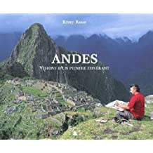 ANDES. VISIONS D'UN PEINTRE ITINERANT