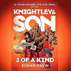 Knightley & Son: 3 of a Kind