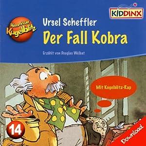 Der Fall Kobra (Kommissar Kugelblitz 14) Hörbuch