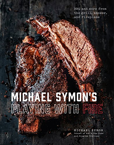 Book cover from Michael Symons Playing with Fire: BBQ and More from the Grill, Smoker, and Fireplace by Michael Symon