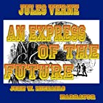 An Express of the Future | Jules Verne