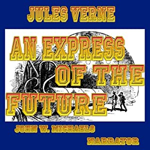 An Express of the Future Hörbuch