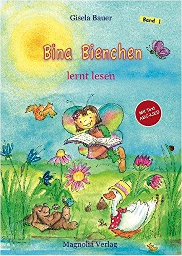 Bina Bienchen lernt lesen: Eine Geschichte zum Vorlesen und Selberlesen