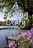 A Stirling Diary, Shelley D. Lane, 1450240534