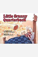 Little Granny Quarterback Hardcover