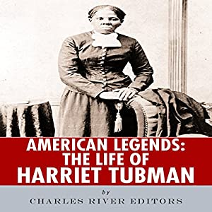 American Legends: The Life of Harriet Tubman Audiobook