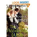 The Accidental Wish (Wishes in Time Book 2)