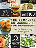 #6: Ketogenic Diet: The Complete Ketogenic Diet Cookbook For Beginners – Learn The Essentials To Living The Keto Lifestyle – Lose Weight, Regain Energy, and Heal Your Body (Ketogenic Diet For Beginners)