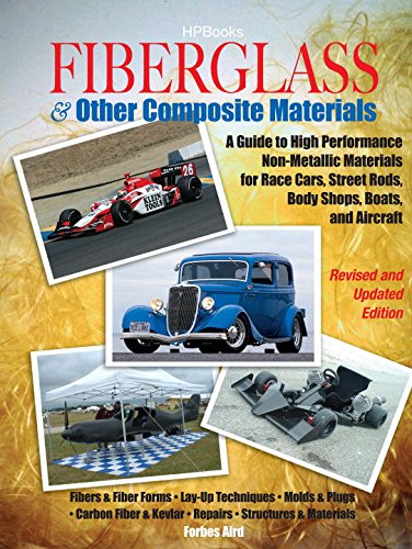 Fiberglass & Other Composite Materials: A Guide to High Performance Non-Metallic Materials for Race Cars, Street Rods, Body Shops, Boats, and Aircraft. Fender Glass