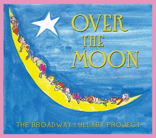 Over The Moon: The Broadway Lu...