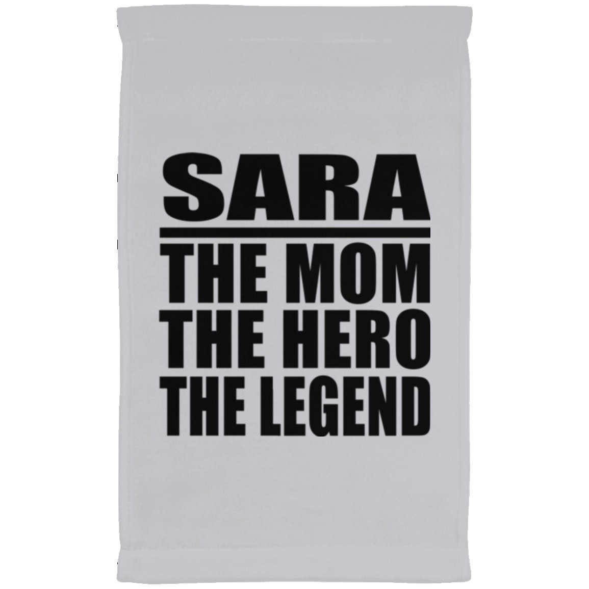 Designsify Mom Towel, Sara The Mom The Hero The Legend - Kitchen Towel, Microfiber Velour Towel, Best Gift with Her Name for Mother, Mum, Parent, Wife from Daughter, Son, Kid, Child, Husband