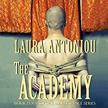 The Academy: Book Four of the Marketplace Series Audiobook by Laura Antoniou Narrated by Elizabeth Jasicki