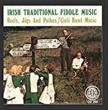 Irish Traditional Fiddle Music: Reels, Jigs & Polkas / Cieli Band Music