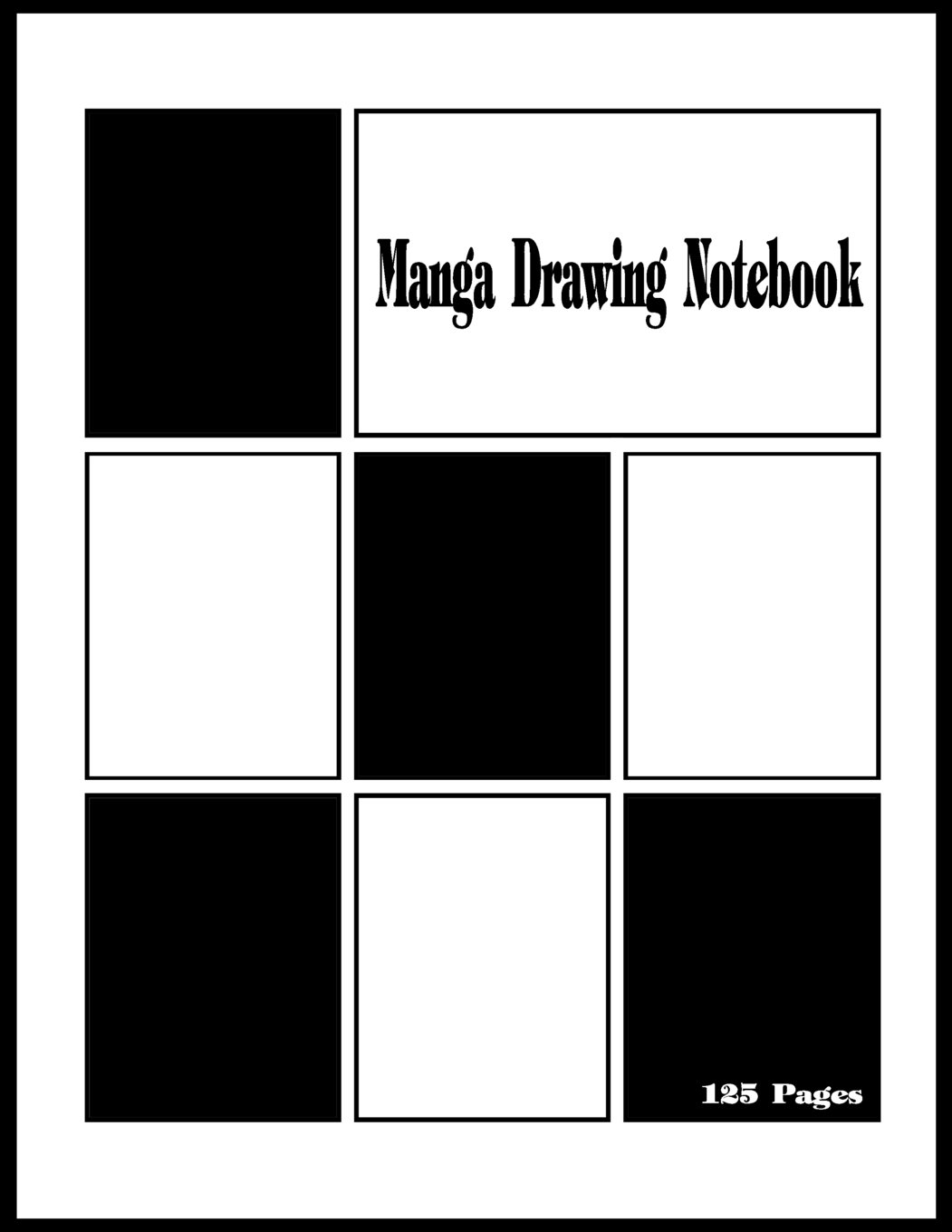 Manga Drawing Notebook: Manga Comic Blank Variety of Templates for Comics Strip,Drawing Anime Manga and Cartoon for artists of all levels