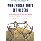 Why Zebras Don't Get Ulcers: The Acclaimed Guide to Stress, Stress-Related Diseases, and Coping (Third Edition) (English…