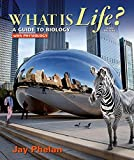 What Is Life? A Guide to Biology with Physiology 3rd Edition
