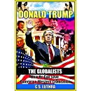 Donald Trump vs The Globalists: How He Can Save America & Western Civilization