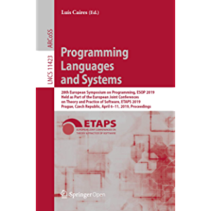 Programming Languages and Systems: 28th European Symposium on Programming, ESOP 2019, Held as Part of the European Joint…