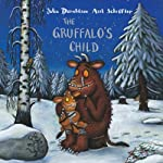 The Gruffalo's Child | Julia Donaldson