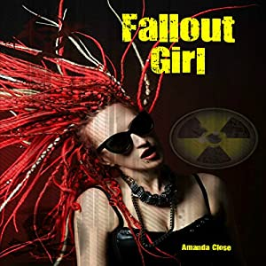 Fallout Girl: Omnibus Edition Audiobook