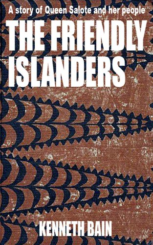 The Friendly Islanders: A story of Queen Salote and her people (Tonga: A Polynesian Trilogy)