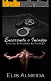 Encarando o inimigo: Livro extra de Armadilhas dos Teus Braços (Portuguese Edition)
