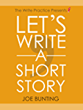 Let's Write a Short Story! (English Edition)