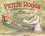 img - for Petite Rouge: A Cajun Red Riding Hood by Mike Artell (2001-05-01) book / textbook / text book