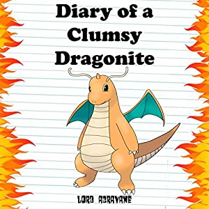 Diary of a Clumsy Dragonite Audiobook