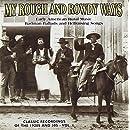 My Rough & Rowdy Ways 1