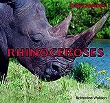 Rhinoceroses, Katherine Walden, 1435826876