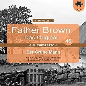 Der Grüne Mann (Father Brown - Das Original 46) Hörbuch