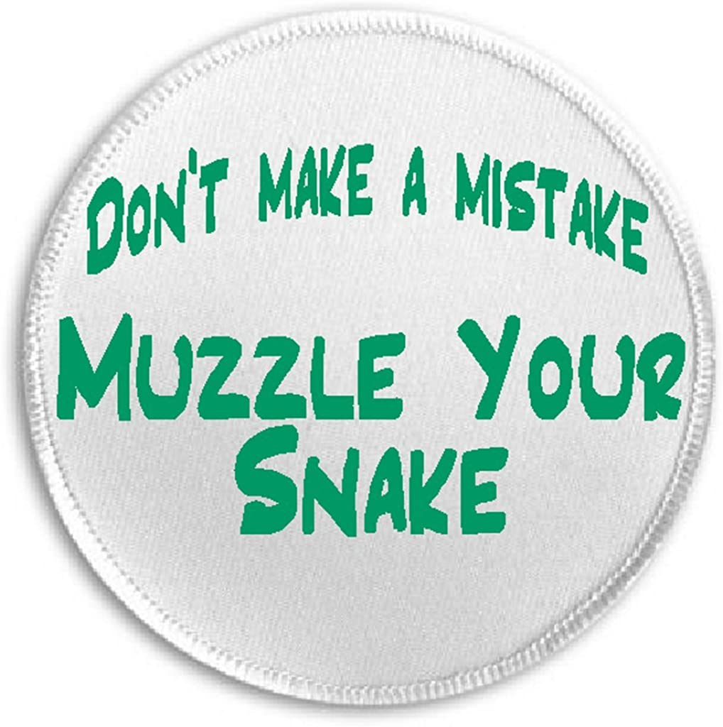 """Don't Make A Mistake Muzzle Your Snake - 3"""" Sew/Iron On Patch Safe Sex Condom"""