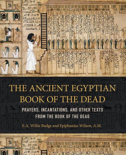 Ancient Egyptian Book of the Dead: Prayers, Incantations, and Other Texts from the Book of the (Ancient Egyptian Book)