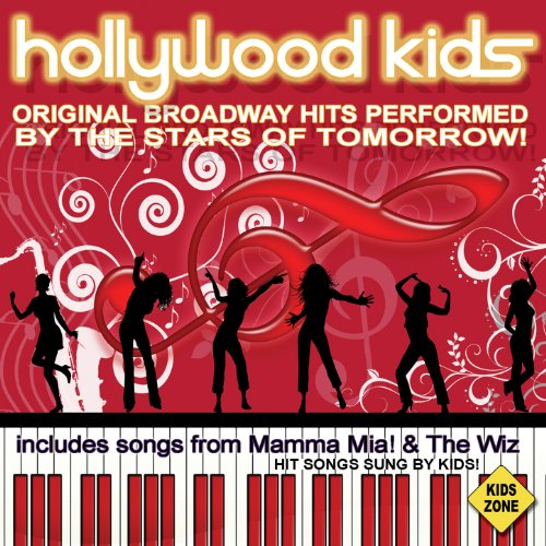 Hollywood Kids (Broadway Hits Sung by Kids) -