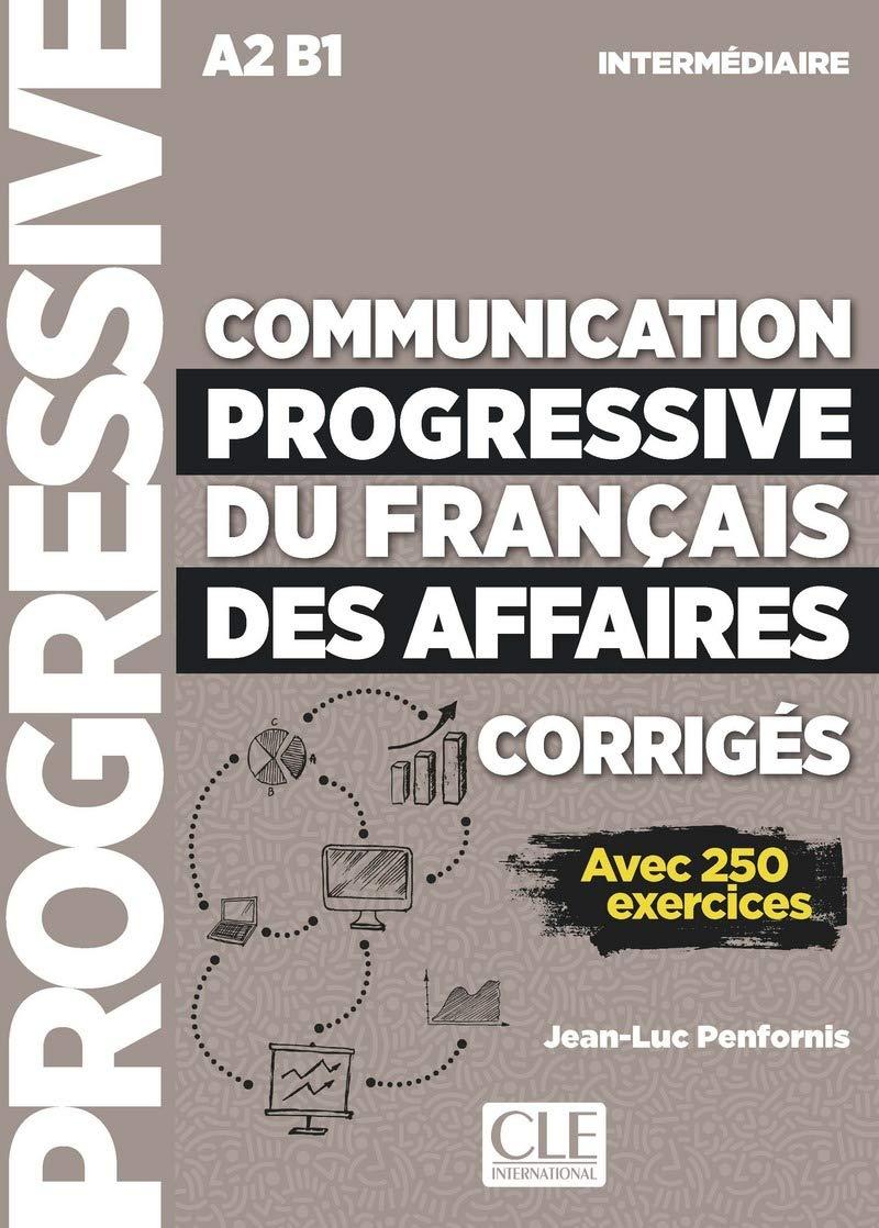 Communication progressive du francais des affaires: Corriges ebook